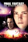 Final Fantasy: The Spirits Within (2001) - Final Fantasy: The Spirits Within (2001)